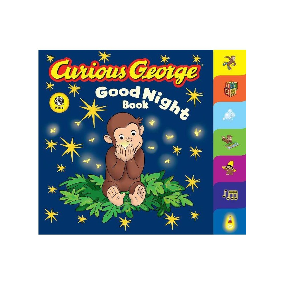 Curious George Good Night Book Cgtv Tabbed Board Book Curious George Board Books By H A Rey