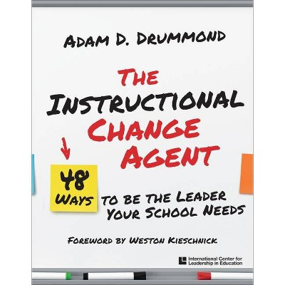 The Instructional Change Agent - by  Adam D Drummond (Paperback)