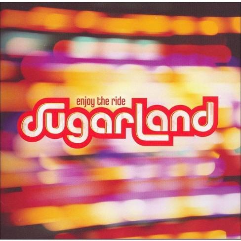 Sugarland - Enjoy the Ride (CD) - image 1 of 4