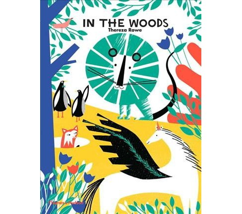 In the Woods -  by Thereza Rowe (Hardcover) - image 1 of 1