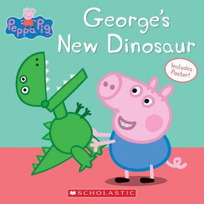 George's New Dinosaur - (Peppa Pig)(Paperback)