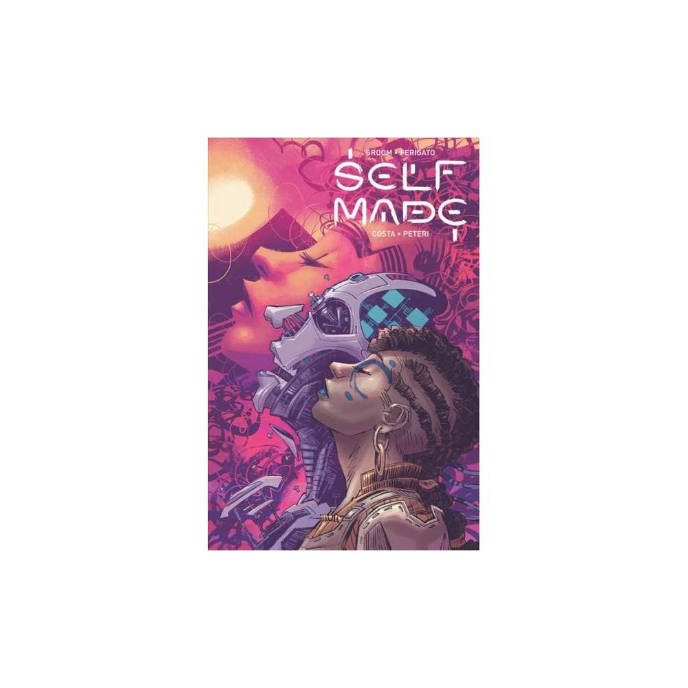 Self / Made 1 - (Self / Made) by Mat Groom (Paperback)
