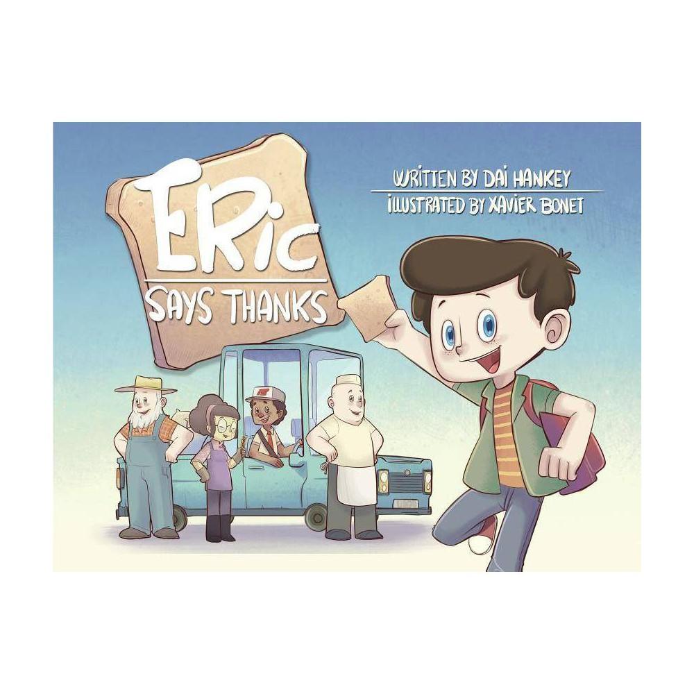 Eric Says Thanks By Dai Hankey Paperback