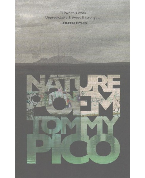 Nature Poem (Paperback) (Tommy Pico) - image 1 of 1