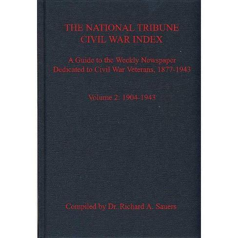 The National Tribune Civil War Index - (Hardcover) - image 1 of 1