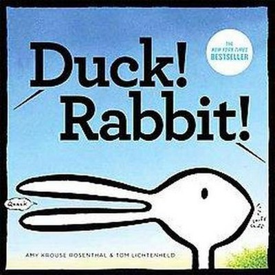 Duck! Rabbit! (Hardcover) by Amy Krouse Rosenthal