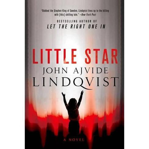 Little Star - by  John Ajvide Lindqvist (Paperback) - image 1 of 1