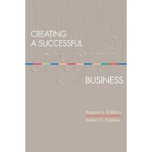 Creating a Successful Craft Business - by  Robert Robbins & Rogene A Robbins (Paperback) - image 1 of 1