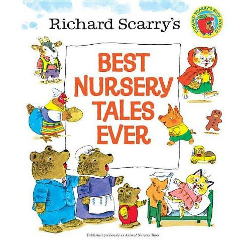 Richard Scarry's Best Nursery Tales Ever - (Hardcover) - image 1 of 1