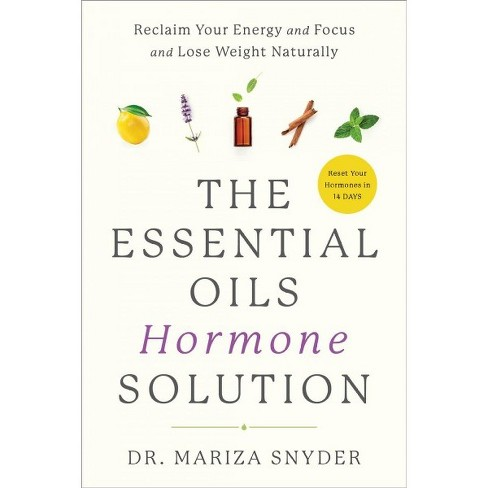 Essential Oils Hormone Solution Reclaim Your Energy And Focus And