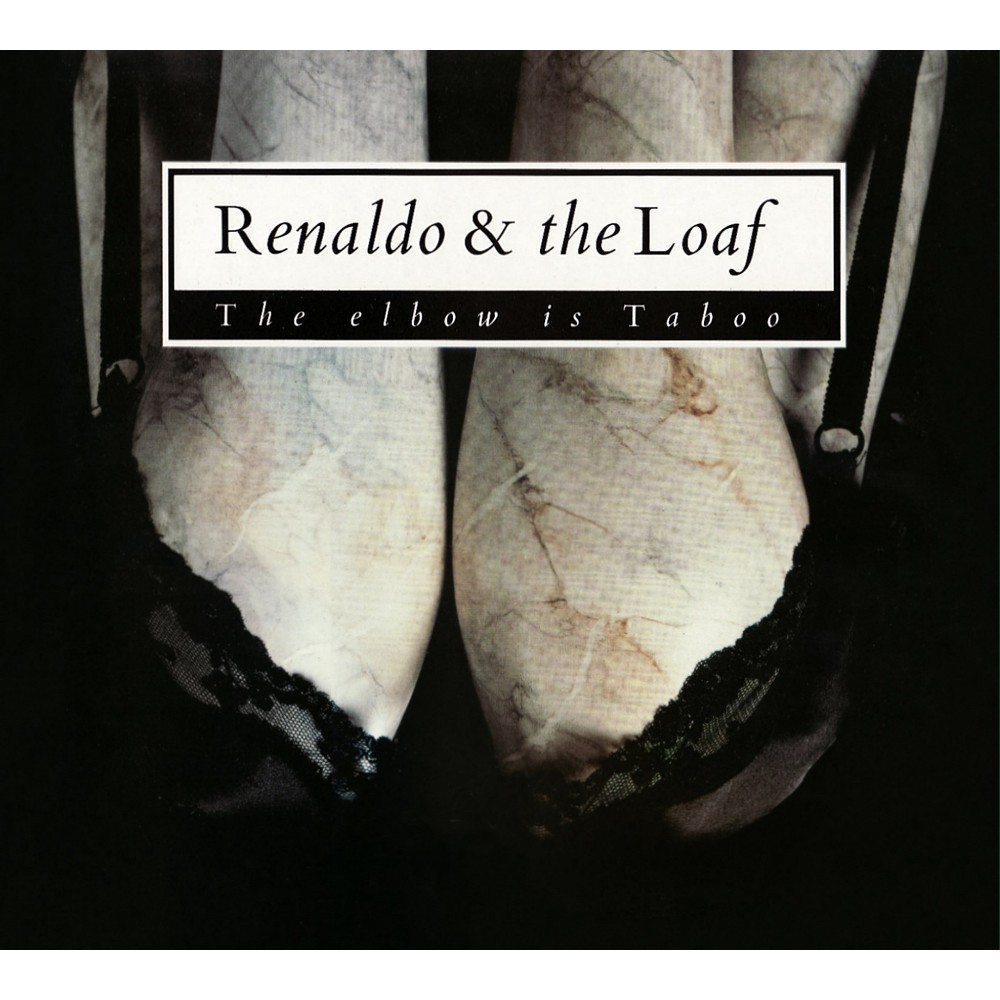 Renaldo & The Loaf - Elbow Is Taboo & Elbows (CD)