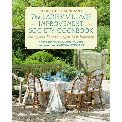 The Ladies' Village Improvement Society Cookbook - by  Florence Fabricant (Hardcover) - image 1 of 1