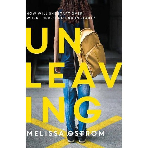 Unleaving - by  Melissa Ostrom (Hardcover) - image 1 of 1