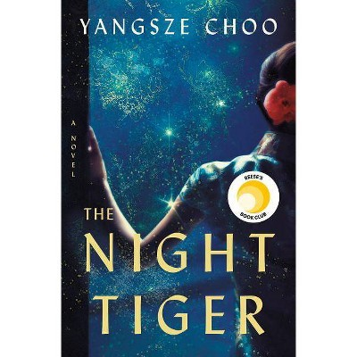 The Night Tiger - by Yangsze Choo (Paperback)