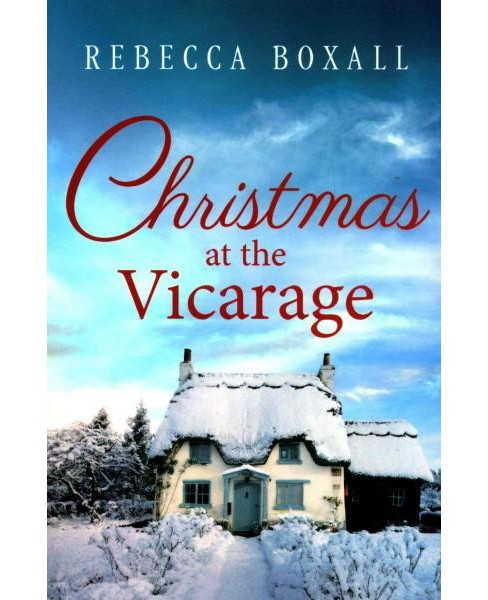 Christmas at the Vicarage (Paperback) (Rebecca Boxall) - image 1 of 1
