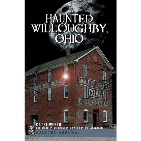 Haunted Willoughby, Ohio - image 1 of 1
