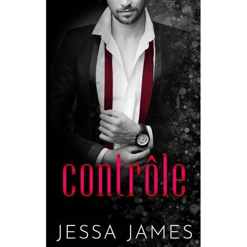 Contrôle - (Trésor) by Jessa James (Paperback)