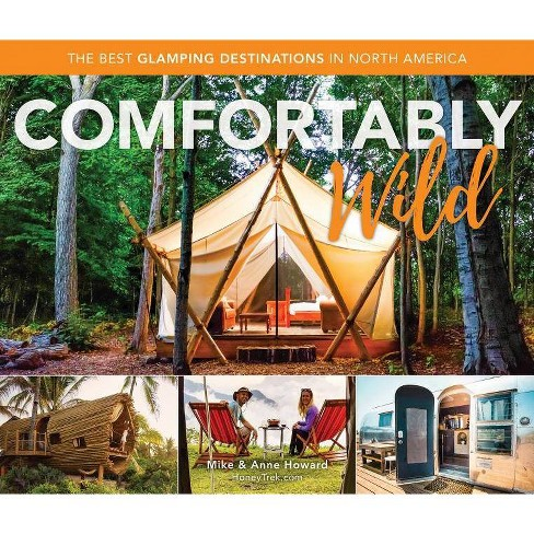 Comfortably Wild - by  Mike Howard & Anne Howard (Paperback) - image 1 of 1