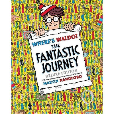 Where's Waldo? the Fantastic Journey - by  Martin Handford (Hardcover)