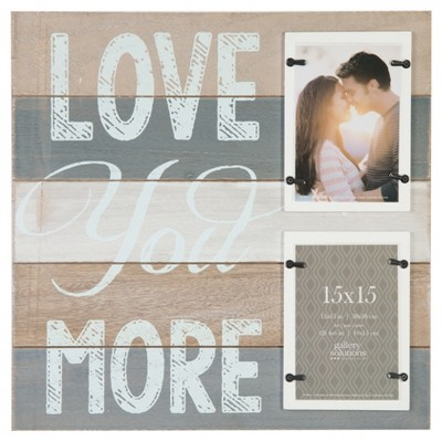 Multiple Image Frame Love you more with 2 (4X6)opening Distressed Wood