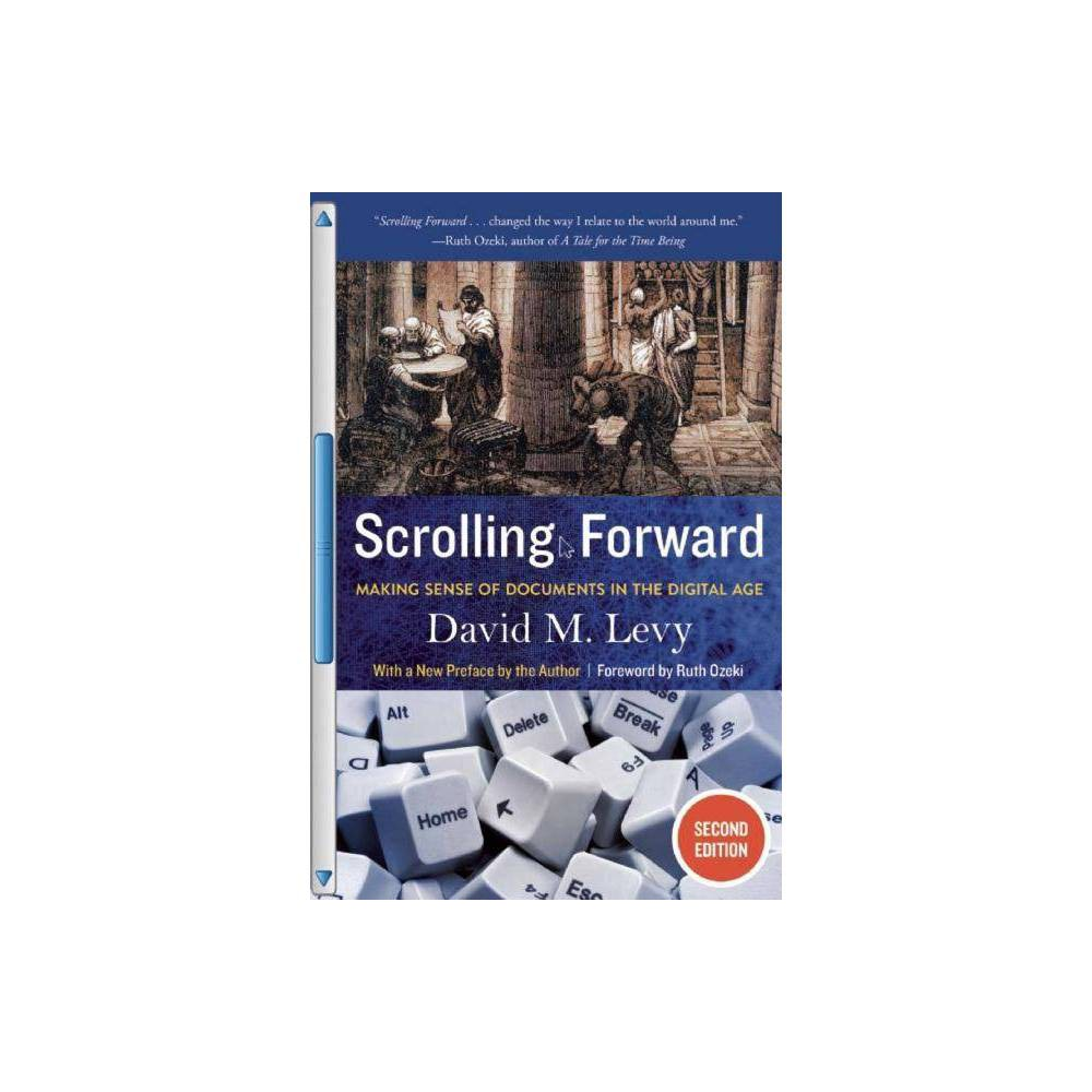 Scrolling Forward 2nd Edition By David M Levy Paperback