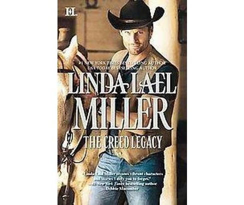 The Creed Legacy ( Montana Creeds) (Paperback) by Linda Lael Miller - image 1 of 1