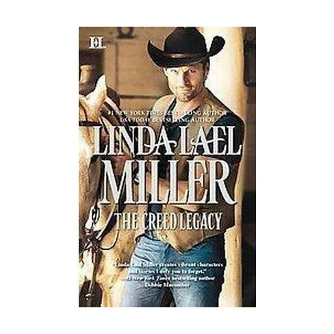 The Creed Legacy Montana Creeds Paperback By Linda Lael Miller
