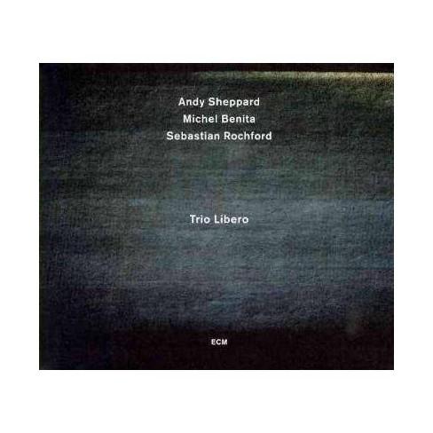Andy Sheppard - Trio Libero (CD) - image 1 of 1