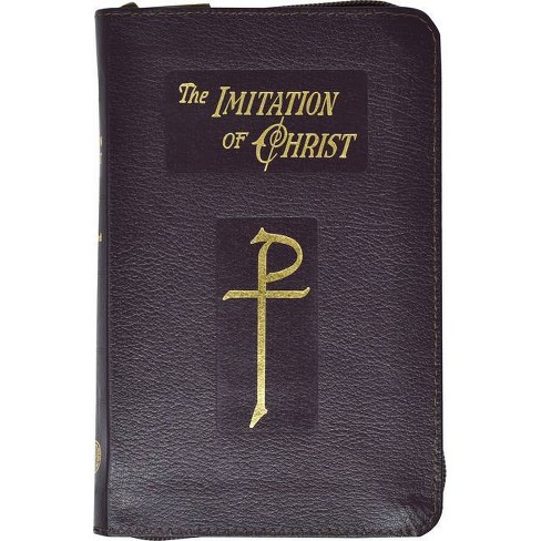 Imitation of Christ (Zipper Binding) - by  Thomas A Kempis (Paperback) - image 1 of 1