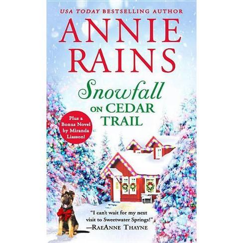 Snowfall on Cedar Trail - (Sweetwater Springs) by  Annie Rains (Paperback) - image 1 of 1
