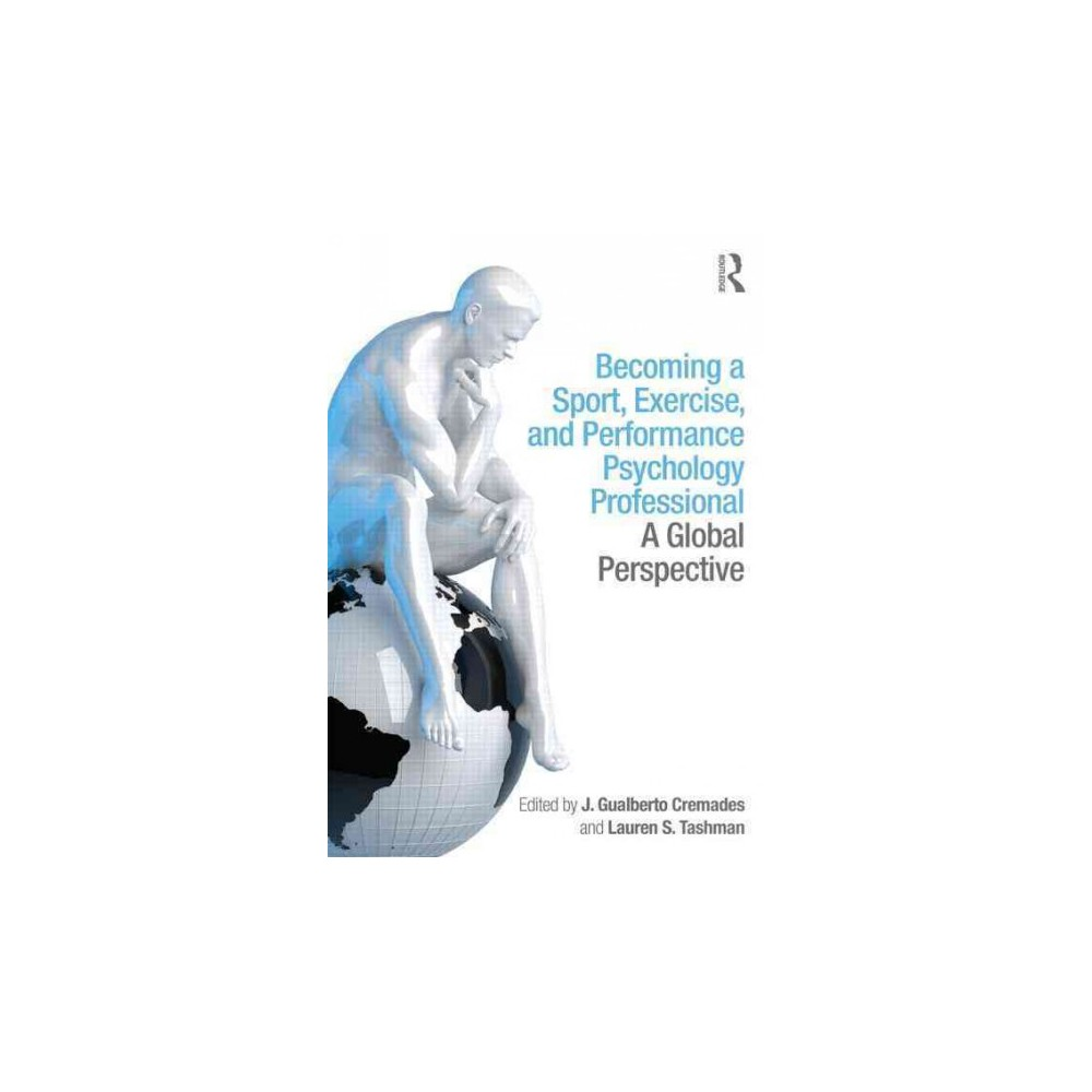 Becoming a Sport, Exercise, and Performa (Paperback)