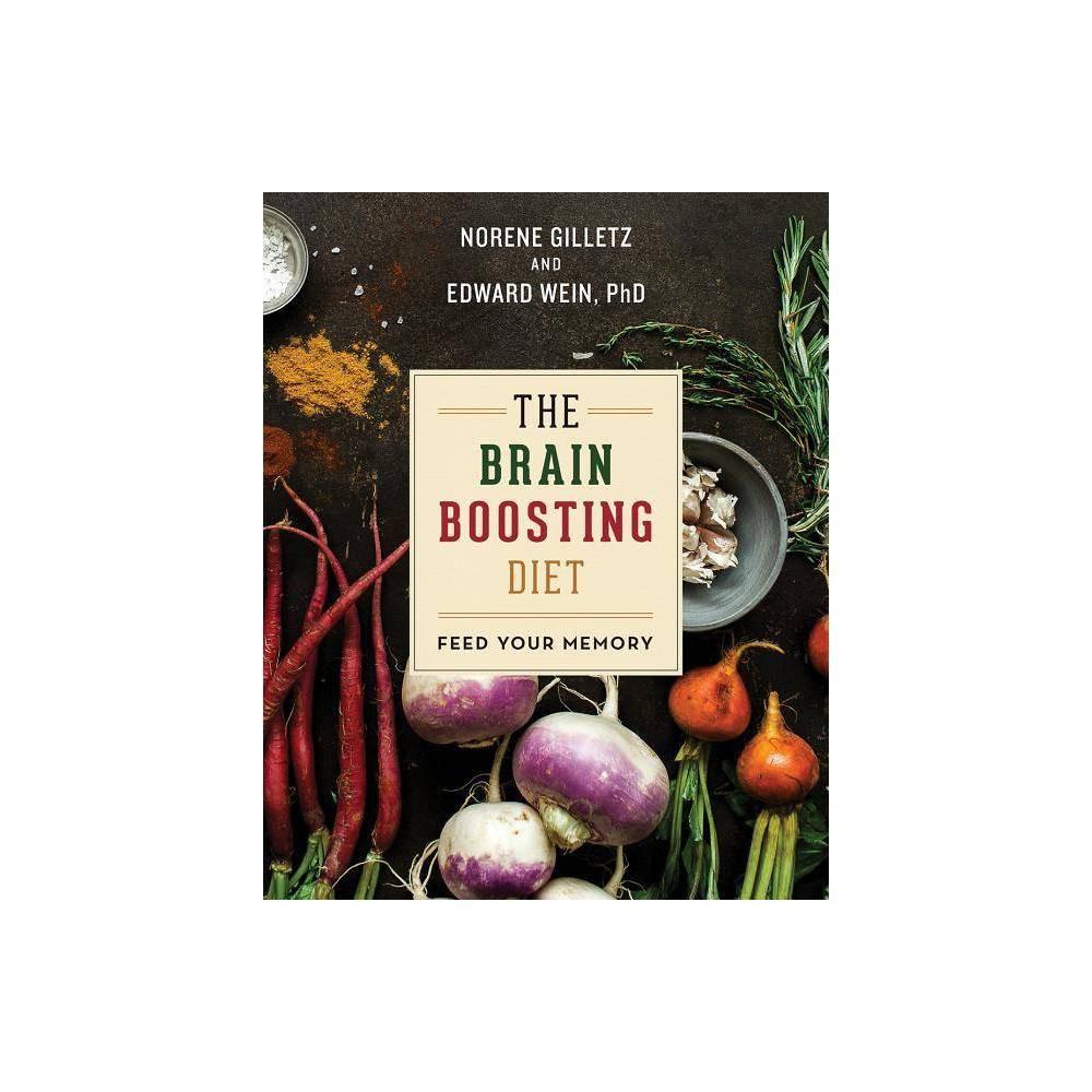 The Brain Boosting Diet - by Norene Gilletz & Edward Wein (Paperback)