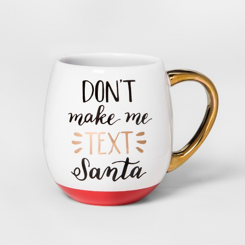 Stoneware Don't Make Me Text Santa Mug 17.5oz Red/White/Gold - Threshold™ - image 1 of 1