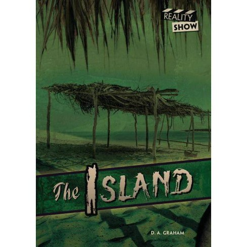The Island - (Reality Show) by  D A Graham (Hardcover) - image 1 of 1