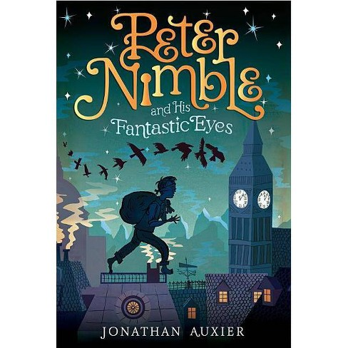 Peter Nimble and His Fantastic Eyes - by  Jonathan Auxier (Paperback) - image 1 of 1