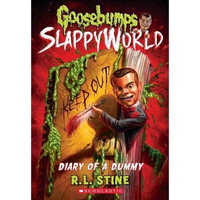 Diary of a Dummy (Goosebumps Slappyworld #10), Volume 10 - by R L Stine (Paperback)