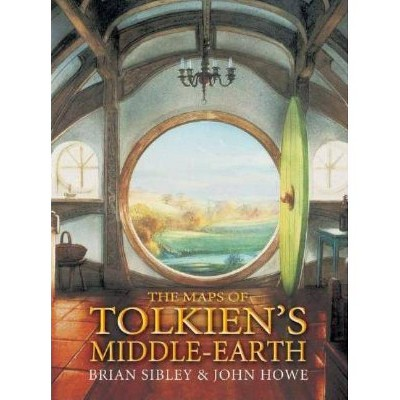 The Maps of Tolkien's Middle-Earth - by  Brian Sibley (Hardcover)