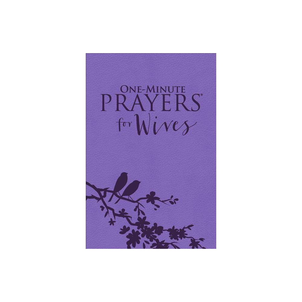 One Minute Prayers R For Wives Milano Softone Tm By Hope Lyda Leather Bound