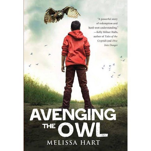 Avenging the Owl - by  Melissa Hart (Paperback) - image 1 of 1