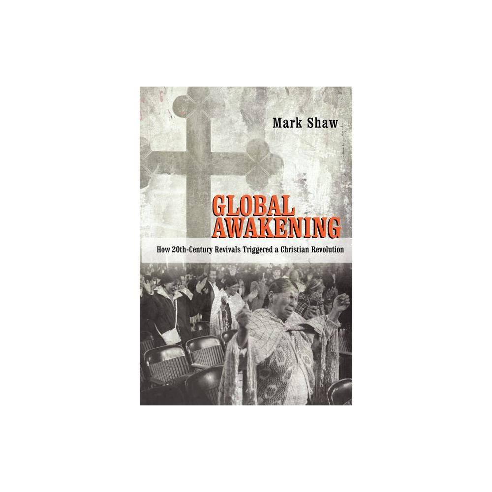Global Awakening By Mark R Shaw Paperback