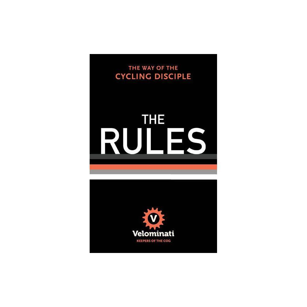 The Rules By The Velominati Hardcover