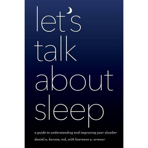 Let's Talk about Sleep - by  Daniel A Barone (Paperback) - image 1 of 1