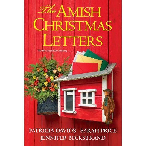 The Amish Christmas Letters - by  Patricia Davids & Sarah Price & Jennifer Beckstrand (Paperback) - image 1 of 1