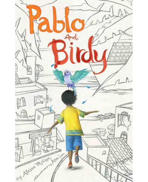 Pablo and Birdy -  by Alison McGhee (Hardcover) - image 1 of 1