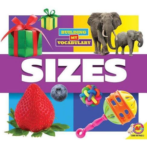 Sizes - (Building My Vocabulary) by  Dayna Martin (Paperback) - image 1 of 1
