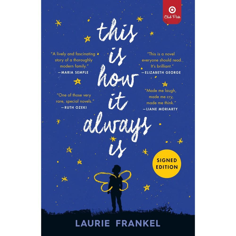This Is How It Always Is Target Club Pick Jan 2019 by Laurie Frankel (Paperback)