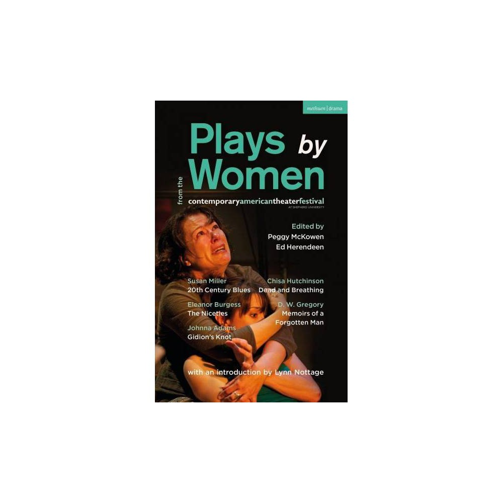Plays by Women from the Contemporary American Theater Festival : 20th Century Blues; the Niceties;