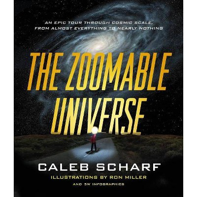 The Zoomable Universe - (Hardcover)