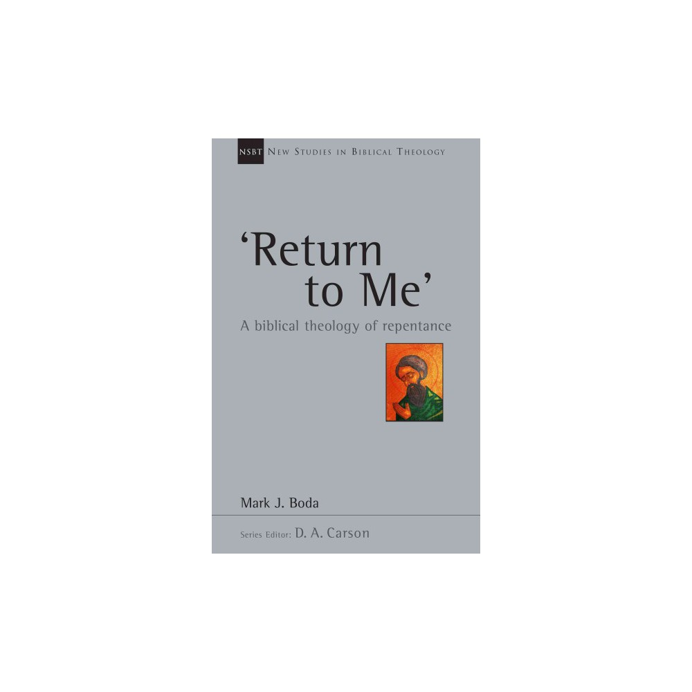 Return to Me ( New Studies in Biblical Theology) (Paperback)