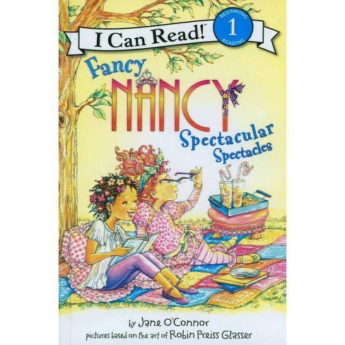 Fancy Nancy: Spectacular Spectacles - by  Jane O'Connor (Hardcover) - image 1 of 1